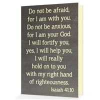 Do not be afraid, for I am with you