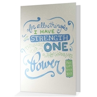 I Have the Strength Scriptural Greeting Card