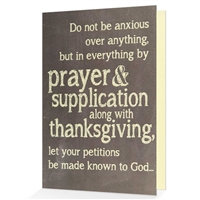 Let your petitions be made know to God